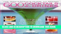 [New] Ebook The Bartender s Guide to Mixing 600 Cocktails   Drinks: Everything from the Singapore
