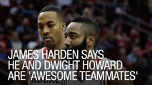 James Harden Says He and Dwight Howard are 'Awesome Teammates'