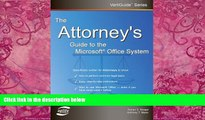 Big Deals  The Attorney s Guide To The Microsoft Office System (VertiGuide)  Best Seller Books