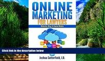 Big Deals  Online Marketing for Lawyers: Website, Blog,   Social Media  Full Ebooks Best Seller