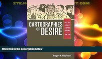 Big Deals  Cartographies of Desire: Male-Male Sexuality in Japanese Discourse, 1600-1950  Full