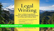 Must Have  Legal Writing: How to Write Legal Briefs, Memos, and Other Legal Documents in a Clear