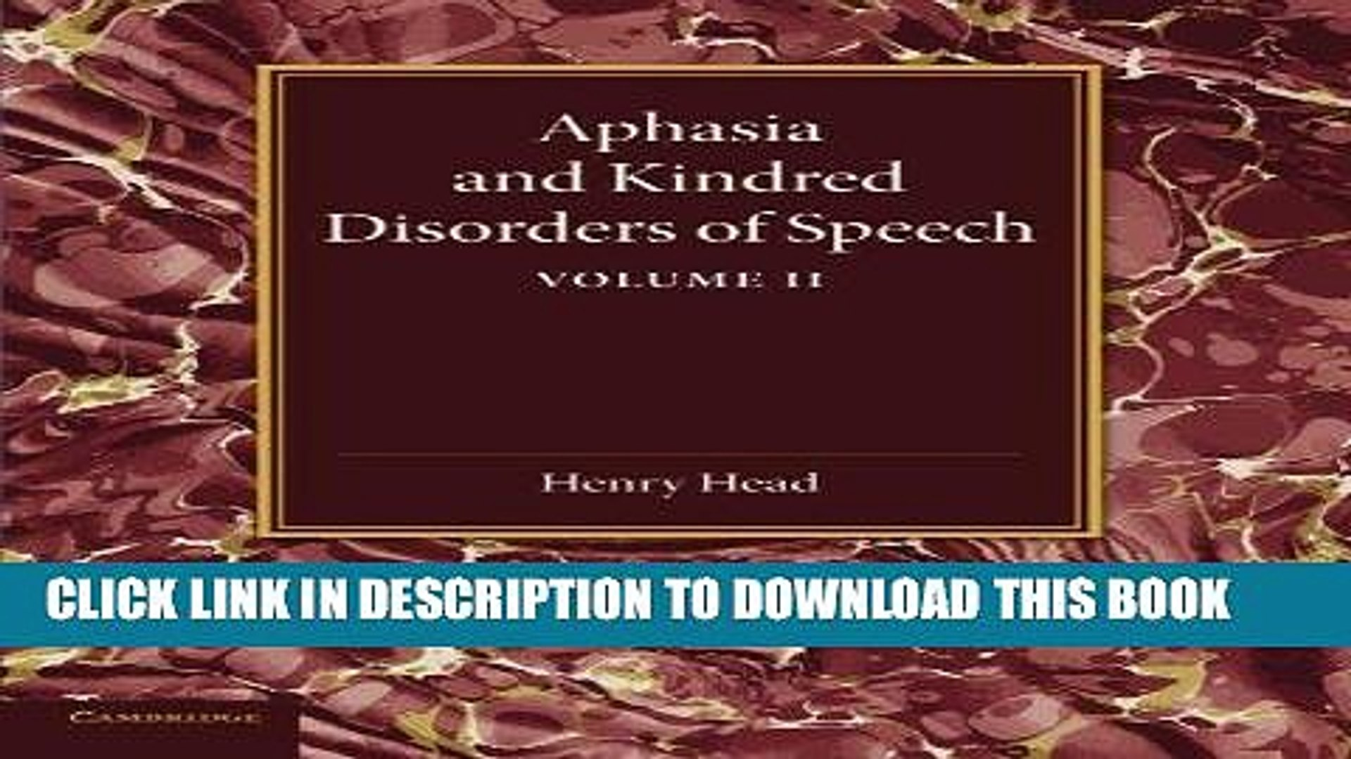 [FREE] EBOOK Aphasia and Kindred Disorders of Speech: Volume 2 BEST COLLECTION