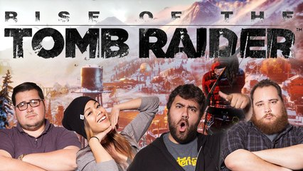 Let's Play RISE OF THE TOMB RAIDER with MissesMae, EatMyDiction and BigMacNation