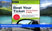 Big Deals  Beat Your Ticket: Go to Court   Win (5th edition)  Best Seller Books Most Wanted