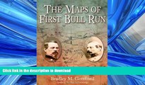 FAVORIT BOOK The Maps of First Bull Run: An Atlas of the First Bull Run (Manassas) Campaign,