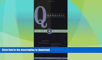 READ  Quebecois Dictionary   Phrasebook: English-Quebecois/Quebecois-English (Hippocrene