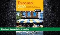 READ  Fodor s Toronto 2010: with Niagara Falls   the Niagara Wine Region (Travel Guide)  PDF