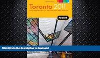 FAVORITE BOOK  Fodor s Toronto 2011: with Niagara Falls   the Niagara Wine Region (Full-color