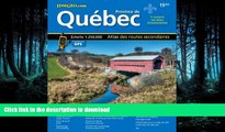 GET PDF  Quebec Road Atlas (Mapart s Provincial Atlas) (English   French Edition) (English and