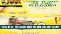 [PDF] FREE Classics Illustrated Deluxe #1: The Wind in the Willows (Classics Illustrated Deluxe