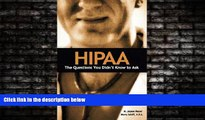 Big Deals  HIPAA: The Questions You Didn t Know to Ask  Best Seller Books Most Wanted