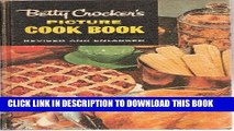 [New] PDF Betty Crocker s Picture Cook Book, Revised and Enlarged Free Online