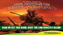 [EBOOK] DOWNLOAD Battle of the Alamo (Graphic History) (Graphic History) (Graphic History (Graphic