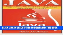 [Free Read] Java: The Ultimate Guide to Learn Java and C++ (Programming, Java, Database, Java for