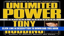 [Free Read] Unlimited Power: The New Science Of Personal Achievement Free Online