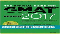 [Free Read] The Official Guide for GMAT Review 2017 with Online Question Bank and Exclusive Video