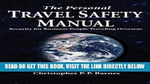 [Free Read] The Personal Travel Safety Manual, Security for Business People Traveling Overseas