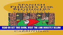 [Free Read] Spanish Phrases for Beginners Free Online