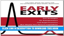[Free Read] Early Exits: Exit Strategies for Entrepreneurs and Angel Investors (But Maybe Not