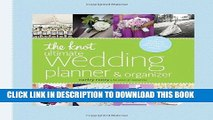 Ebook The Knot Ultimate Wedding Planner   Organizer [binder edition]: Worksheets, Checklists,