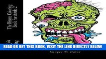 [PDF] The Bizarre Coloring Book For Adults 2: Bizarre, Strange and Weird Images To Color Popular