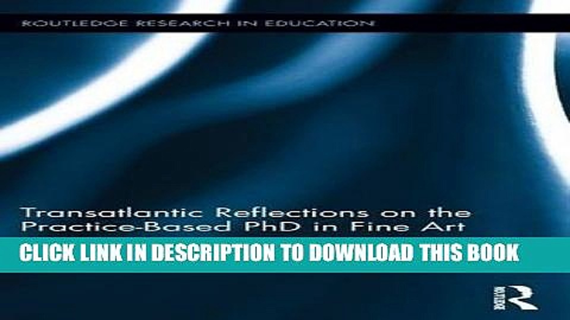 Transatlantic Reflections on the Practice-Based PhD in Fine Art