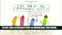 Ebook The Day the Crayons Quit Free Download