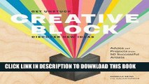 Read Now Creative Block: Get Unstuck, Discover New Ideas. Advice   Projects from 50 Successful
