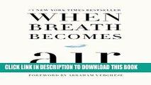Ebook When Breath Becomes Air Free Read