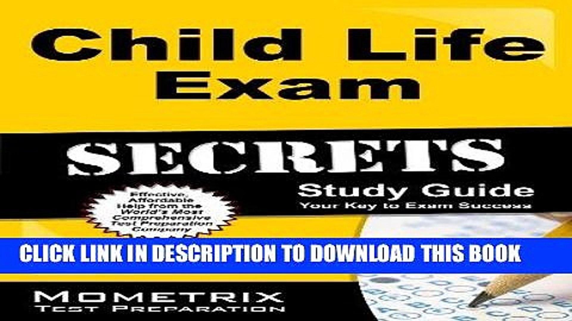 Read Now Child Life Exam Secrets Study Guide: Child Life Test Review for the Child Life