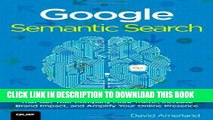 Ebook Google Semantic Search: Search Engine Optimization (SEO) Techniques That Get Your Company