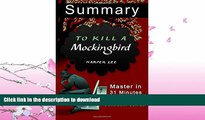 EBOOK ONLINE  A 31-Minute summary Of To Kill a Mockingbird: Learn why To Kill A Mocking Bird is