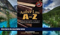 READ FULL  Author Law A To Z: A Desktop Guide to Writers  Rights and Responsibilities (Capital