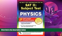 Enjoyed Read SAT II: Physics (REA) - The Best Test Prep for the SAT II (SAT PSAT ACT (College