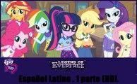 My Little Pony Equestria Girls 4 La Leyenda de Everflee. 1 Parte Español Latino (HD)