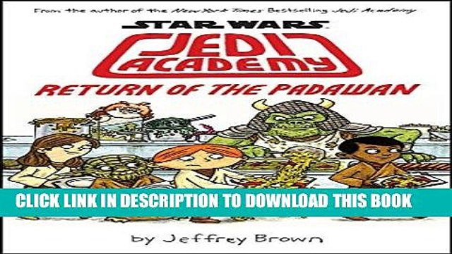 Read Now Star Wars: Jedi Academy, Return of the Padawan (Book 2) Download Online