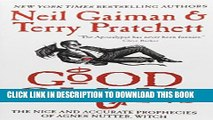 Best Seller Good Omens: The Nice and Accurate Prophecies of Agnes Nutter, Witch Free Download