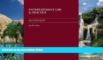 Big Deals  Entertainment Law and Practice 2012 Supplement  Best Seller Books Most Wanted