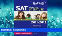 eBook Here Kaplan SAT Subject Test Literature 2011-2012 (Kaplan SAT Subject Tests: Literature)