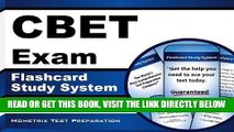 Read Now CBET Exam Flashcard Study System: CBET Test Practice Questions   Review for the Certified