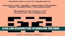 Ebook Regularization of Inverse Problems (Mathematics and Its Applications) Free Read
