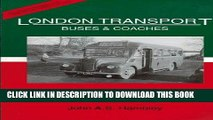 [New] Ebook London Transport Buses and Coaches 1958 Free Online