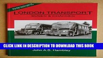 [New] Ebook London Transport Buses and Coaches 1957 (London Transport buses   coaches) Free Read