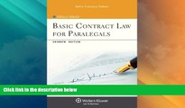 Big Deals  Basic Contract Law for Paralegals, Seventh Edition (Aspen College)  Full Read Best Seller