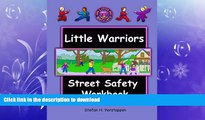READ  The Little Warriors Street Safety Workbook: Street Smarts and Self-Defense for KIds  BOOK