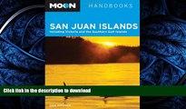 READ  Moon San Juan Islands: Including Victoria and the Southern Gulf Islands (Moon Handbooks)