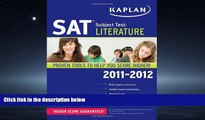 Online eBook Kaplan SAT Subject Test Literature 2011-2012 (Kaplan SAT Subject Tests: Literature)