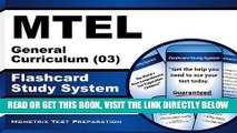 Read Now MTEL General Curriculum (03) Flashcard Study System: MTEL Test Practice Questions   Exam