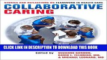 [PDF] Collaborative Caring: Stories and Reflections on Teamwork in Health Care Full Collection
